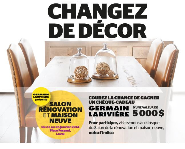 gagnez un ch que cadeau germain larivi re de 5000. Black Bedroom Furniture Sets. Home Design Ideas