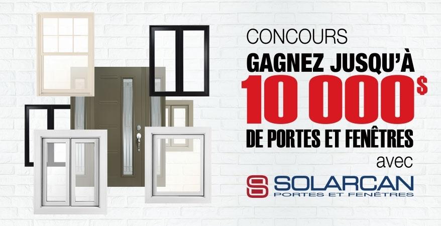 10000 de portes et fen tres pour votre maison remporter for Fenetre solarcan
