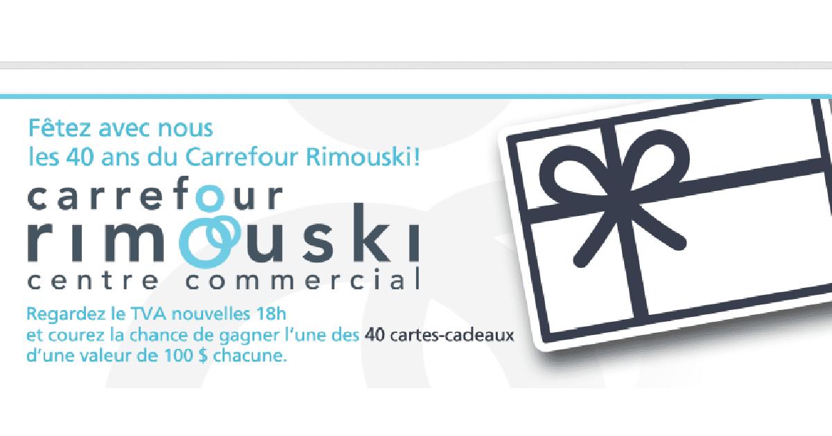 Carte Carrefour Rimouski.Gagnez 4000 Au Carrefour Rimouski Quebec Echantillons