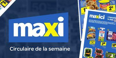 Circulaire Maxi Quebec